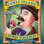 Celebrate The Relaunch Of Coney Island Human Blockhead