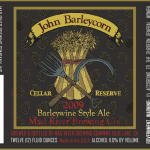 Mad River John Barleycorn Cellar Reserve 2009 Release In September