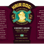 Hair of The Dog Will Release Cherry Adam From The Wood, Michael and More for 19th Anniversary