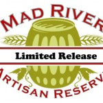 Mad River Brewing Announces Lineup for 2011 Artisan Reserve