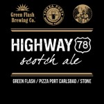 Stone/Green Flash/Pizza Port Carlsbad Highway 78 Scotch Ale