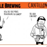 Trouble Brewing – Cantillon Funk