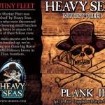 Heavy Seas Beer Announces Plank II