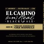 21st Amendment : Firestone Walker : Stone El Camino (Un)Real Black Ale Aged in American Oak Barrels