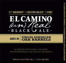 21st Amendment : Firestone Walker : Stone El Camino (Un)Real Black Ale Aged in American Oak Barrels
