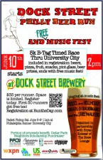 Dock Street - Philly Beer Run And Free Music Fest
