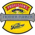 The Bruery Provisions Series Mother Funker