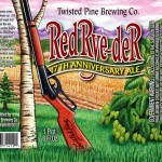 Twisted Pine Red Rye-Der 17th Anniversary Ale
