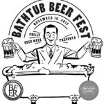 Philly Bathtub Beer Fest to Raise Funds for Philly Beer Week 2013