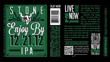 Stone Brewing Enjoy by 12.21.12 IPA (label)