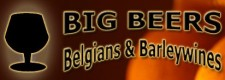13th Annual Big Beers, Belgians and Barleywines Festival
