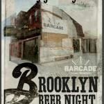 Brooklyn Brewery Night At Barcade – Philly Beer Week