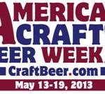 American Craft Beer Week: Big Week Toasts Small Breweries Across all 50 States, May 13-19