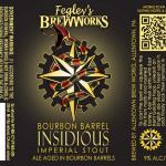 Fegley's Bourbon Barrel Insidious Imperial Stout