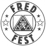 FredFest 2013 Tickets On Sale NOW