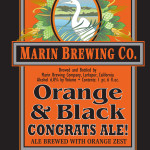 Marin Brewing Unveils 2013 Batch Of Orange And Black Congrats Ale Just In Time For Opening Day