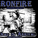Ironfire Dead on Arrival