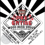 Pike Brewing Releases Pike Entire Barrel-Aged Stout, Updates Pub Menu