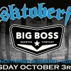 Big Boss Casktoberfest 2013