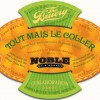 The Bruery Noble Tout Mais Le Coller