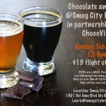 Chocolate & Beer Event at Smog City Brewing February 16, 2014