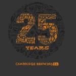 Cambridge Brewing Co. 25th Anniversary Weekend Is Next Week