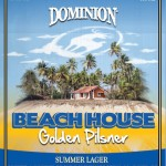 Dominion Brewing Beach House Drops This Week