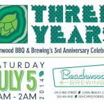 Beachwood BBQ & Brewing 3rd Anniversary Guidelines, Taplists and More!