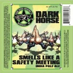 Dark Horse Smells Like a Safety Meeting