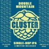 Double Mountain Cluster Single Hop IPA