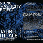 Stone Stochasticity Project Quadrotriticale Debuts This Week