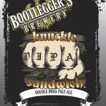 Bootlegger's Brewery Limited Release Knuckle Sandwich DIPA Bottles Return