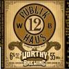 Worthy Brewing - Publik Haus 12