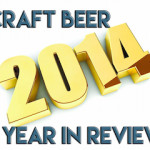 2014 Craft Beer Year in Review Pt. 3