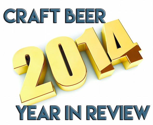 2014 Craft Beer Year In Review Pt. 4