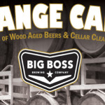 Big Boss Brewing – Strange Cargo – An Evening of Barrel Aged Beers April 22, 2015