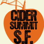 Tickets On Sale Now For Cider Summit SF – April 25,2015