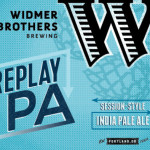 Widmer Brothers Introduces Replay IPA to Oregon Market Only