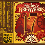 Fegly's Brew Works Bethlehem 17th Anniversary Ale and Celebration Details