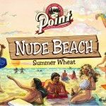 Point Nude Beach Summer Wheat Ale Returns