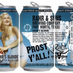 Rahr & Sons Celebrates 1st Can-iversary With Rahr's Blonde