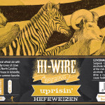 Hi-Wire Uprisin' Hefeweizen Hits Shelves May 13th