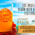 3 Things to Know About the Los Angeles Vegan Beer & Food Festival