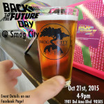 Smog City Brewing – Back To The Future Day October 21,2015