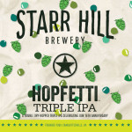 Starr Hill Brewery Kicks off 16th Anniversary with Hopfetti Triple IPA