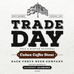 Back Forty Beer Co. Releases Trade Day Cuban Coffee Stout