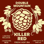 Double Mountain Killer Red Fresh Hop IRA Available Now