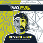Two Roads & Evil Twin Collaborate on Two Evil Geyser Gose