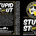 Coronado Brewing's 2015 Edition of Stupid Stout Returns This Month