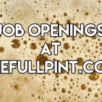 Job Openings at The Full Pint (Jan 2017)